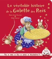 Marie-Anne Boucher - La véritable histoire de la galette des rois.