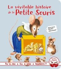 Marie-Anne Boucher - La véritable histoire de la petite souris.