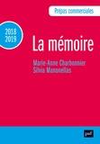 Marie-Anne Charbonnier et Silvia Manonellas - La mémoire - Prépas commerciales.