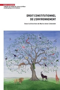Marie-Anne Cohendet - Droit constitutionnel de l'environnement - Regards croisés.