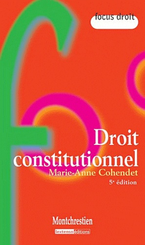 Marie-Anne Cohendet - Droit constitutionnel.