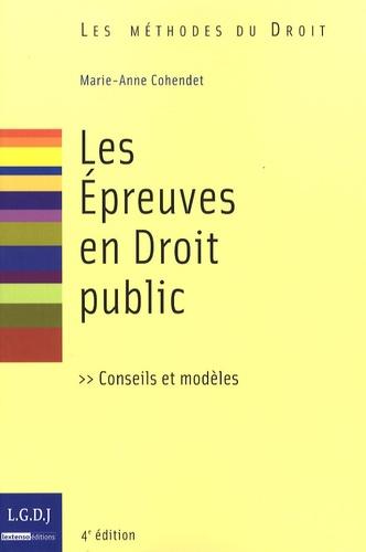 Marie-Anne Cohendet - Les Epreuves en Droit public.