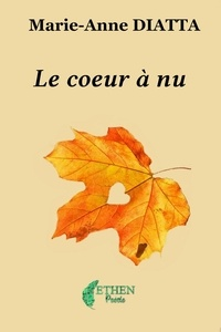 Marie-Anne Diatta - Le cœur à nu.