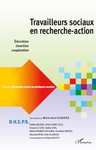 Marie-Anne Dujarier - Travailleurs sociaux en recherche-action - Education, insertion, coopération.