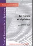 Marie-Anne Frison-Roche - Les risques de régulation - Volume 3.