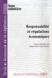 Marie-Anne Frison-Roche et Laurent Benzoni - Responsabilité et régulations économiques.