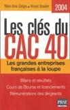 Marie-Anne Garigue et Vincent Bussière - Les clés du CAC 40.
