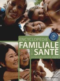 Encyclopédie familiale de la santé - Comprendre, prévenir, soigner.pdf