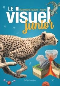 Marie-Anne Legault et Anne-Marie Boucher - Le visuel junior - Dictionnaire français-anglais.