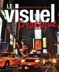 Marie-Anne Legault - Le visuel pratique - Dictionnaire français-anglais.