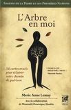 Marie Anne Lemay - L'Arbre en moi - Coffret avec un livre de 200 pages et 54 cartes oracles.