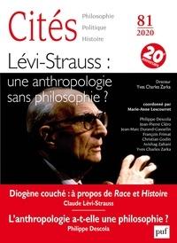 Marie-Anne Lescourret - Cités N° 81/2020 : Lévi-Strauss : une anthropologie sans philosophie ?.