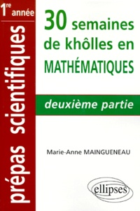 Histoiresdenlire.be 30 SEMAINES DE KHOLLES EN MATHEMATIQUES. 2ème partie Image