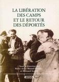 Marie-Anne Matard-Bonucci - La libération des camps et le retour des déportés - L'histoire en souffrance.