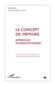 Marie-Anne Paveau et Christophe Pradeau - Itinéraires, littérature, textes, cultures N° 2/2011 : Le concept de mémoire : approches pluridisciplinaires.