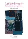 Marie-Anne Paveau - Les prédiscours - Sens, mémoire, cognition.