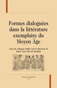 Marie-Anne Polo de Beaulieu - Formes dialoguées dans la littérature exemplaire du Moyen Age.