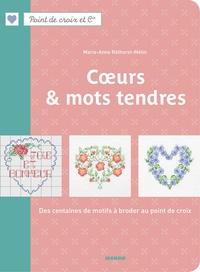 Coeurs & mots tendres - Des centaines de motifs à broder au point de croix.pdf