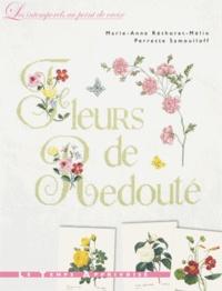 Marie-Anne Réthoret-Mélin et Perrette Samouïloff - Fleurs de Redouté.