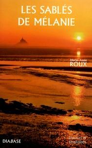 Marie-Anne Roux - Les sablés de Mélanie.
