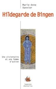Marie-Anne Vannier - Hildegarde de Bingen.