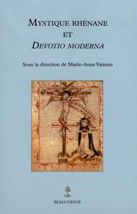 Marie-Anne Vannier - Mystique rhénane et Devotio moderna.