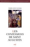 Marie-Anne Vannier - Per una storia d'Occidente  : Les confessions de Saint Augustin.