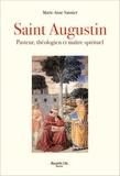 Marie-Anne Vannier - Saint Augustin - Pasteur, théologien et maître spirituel.