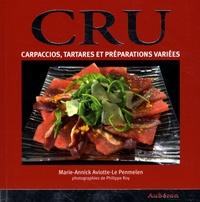 Marie-Annick Aviotte-Le Penmelen - Cru - Carpaccios, tartares et préparations variées.