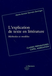 Livres en anglais gratuits télécharger pdf L'explication de texte en littérature par Marie-Annick Gervais-Zaninger en francais