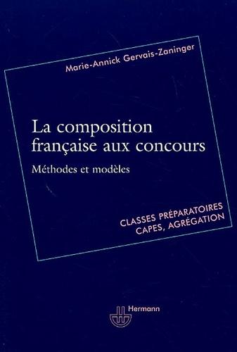Marie-Annick Gervais-Zaninger - La composition française aux concours.