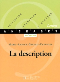 Marie-Annick Gervais-Zaninger - La description.