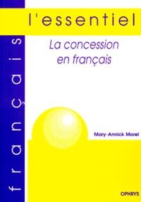Marie-Annick Morel - La concession en Français.