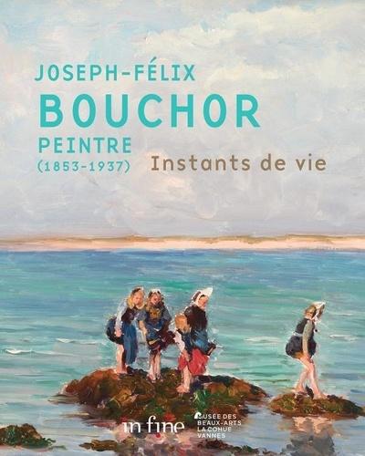 Joseph Félix Bouchor peintre (1853-1937). Instants de vie