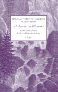 Lamour simplifie tout - Lettres à une carmelite.pdf