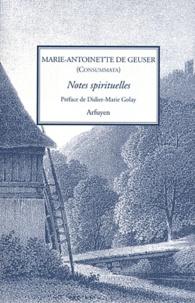Marie-Antoinette de Geuser - Notes spirituelles.