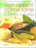 Marie-Antoinette Doerflinger et Claudine Lévy - Bon appétit Bonne santé - La diététique au quotidien.