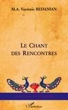 Marie-Antoinette Varténie Arzo Bédanian - Le chant des rencontres - Diasporama.