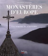 Monastères d'Europe- Les témoins de l'invisible - Marie Arnaud |