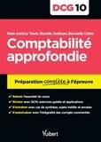 Marie-Astrid Le Theule et Charlotte Zweibaum - Comptabilité approfondie DCG 10 - Préparation complète à l'épreuve.