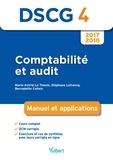 Marie-Astrid Le Theule - Comptabilité et audit DSCG 4 - Manuel et applications.