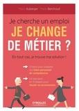 Marie Auberger et Marie Berchoud - Je cherche un emploi, je change de métier ? - En tout cas, je trouve ma solution !.