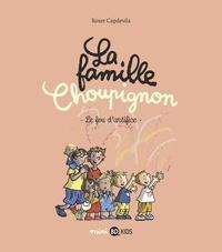 Marie Aubinais et Gwénaëlle Boulet - La famille Choupignon, Tome 06 - Le feu d'artifice.