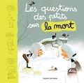 Marie Aubinais - Les questions des tout-petits sur la mort.