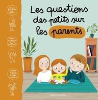 Marie Aubinais - Les questions des tout-petits sur les parents.