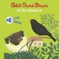 Marie Aubinais - Mini sonore Petit Ours Brun et les oiseaux.