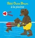 Marie Aubinais - Petit Ours Brun à la piscine - livre sonore - Mini sonore.