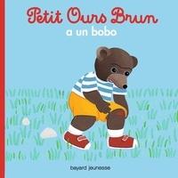 Marie Aubinais - Petit Ours Brun a un bobo.