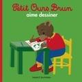 Marie Aubinais et Danièle Bour - Petit Ours Brun aime dessiner.