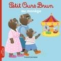 Marie Aubinais et Danièle Bour - Petit Ours Brun au manège.